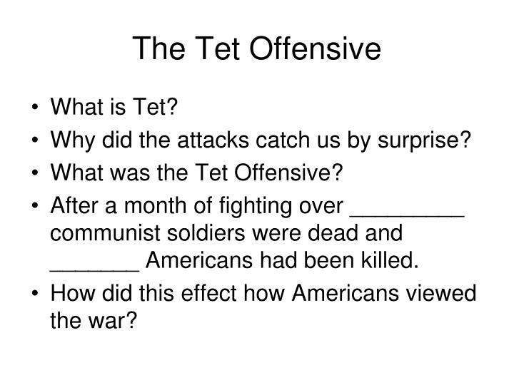 explain why the tet offensive could