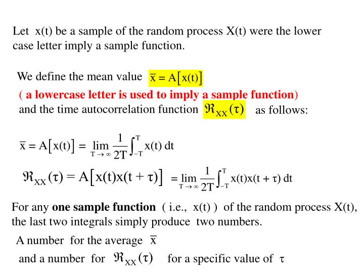 Let  x(t) be a sample of the random process X(t) were the lower