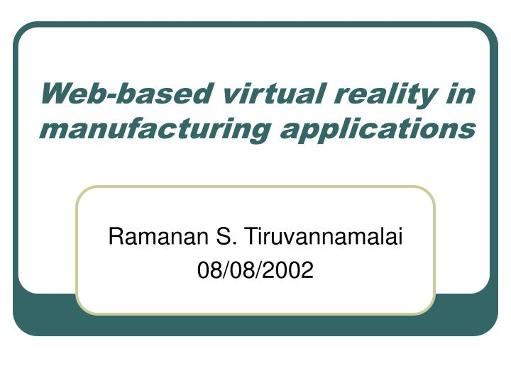 web based virtual reality in manufacturing applications n.