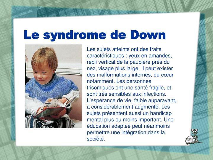 Le syndrome de down