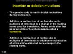 insertion or deletion mutations