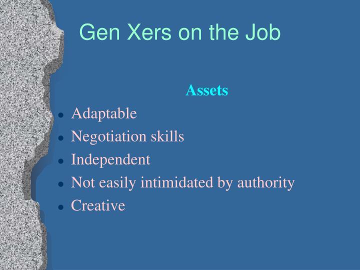 Gen Xers on the Job