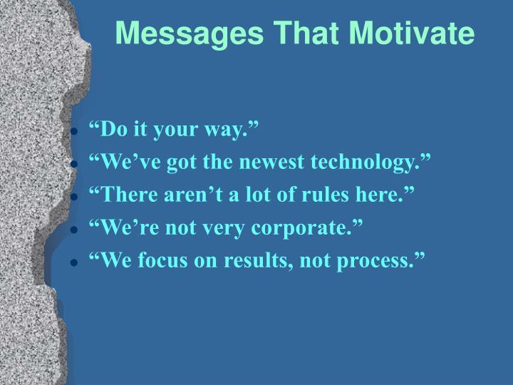 Messages That Motivate