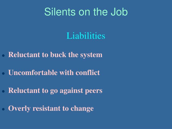 Silents on the Job