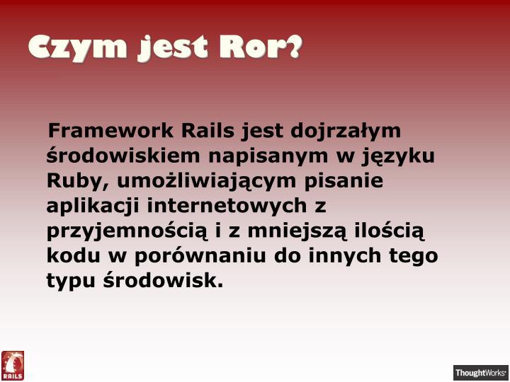Czym jest Ror?