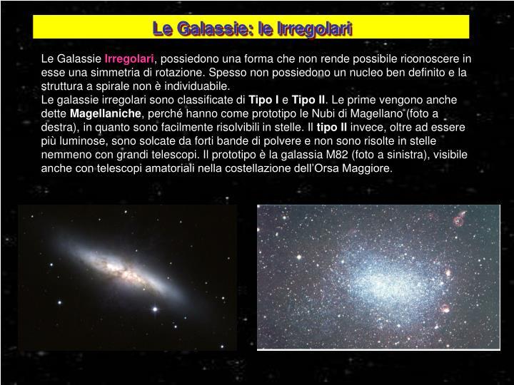 Le Galassie: le Irregolari