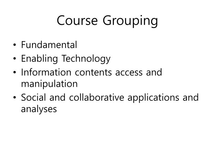 Course grouping