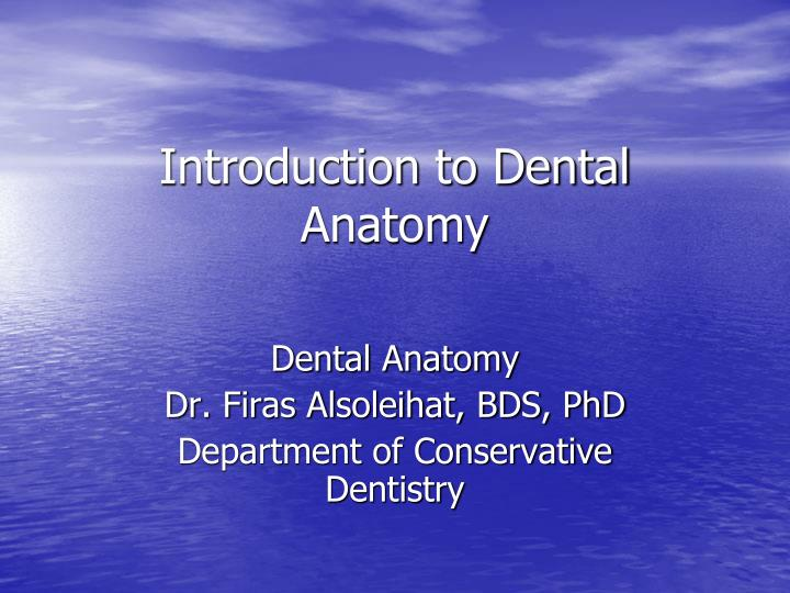 Dental anatomy & physiology of permanent teeth.