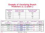 example of correlating branch predictors 1 1 cont