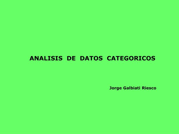 ANALISIS  DE  DATOS  CATEGORICOS