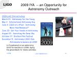 2009 iya an opportunity for astronomy outreach