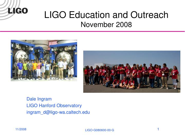 ligo education and outreach november 2008 n.
