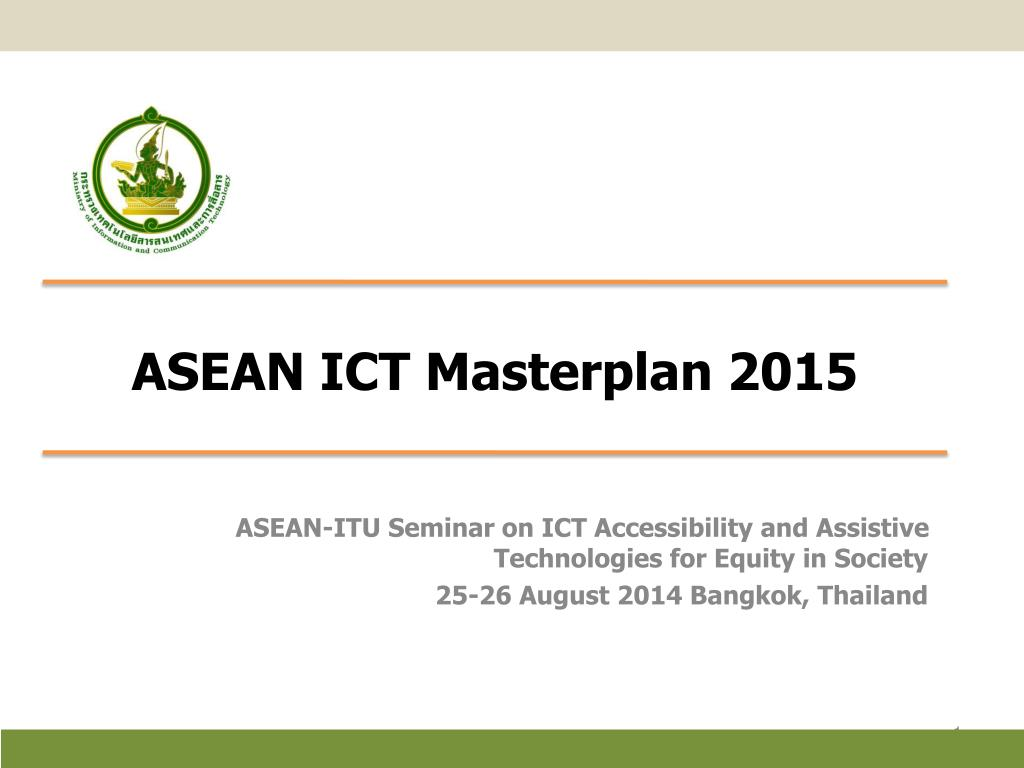 Ppt asean ict masterplan 2015 powerpoint presentation id:5725178.