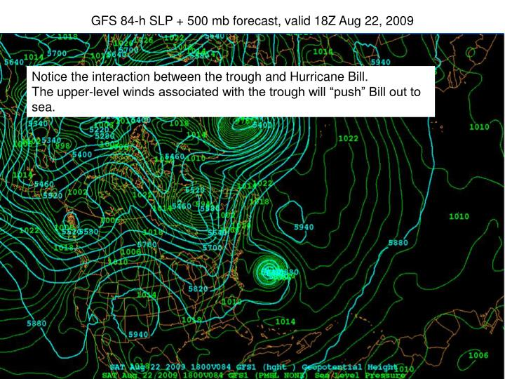 GFS 84-h SLP + 500 mb forecast, valid 18Z Aug 22, 2009