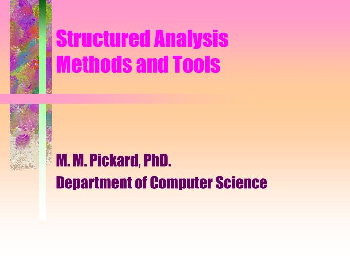 structured analysis methods and tools n.