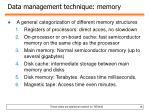 data management technique memory