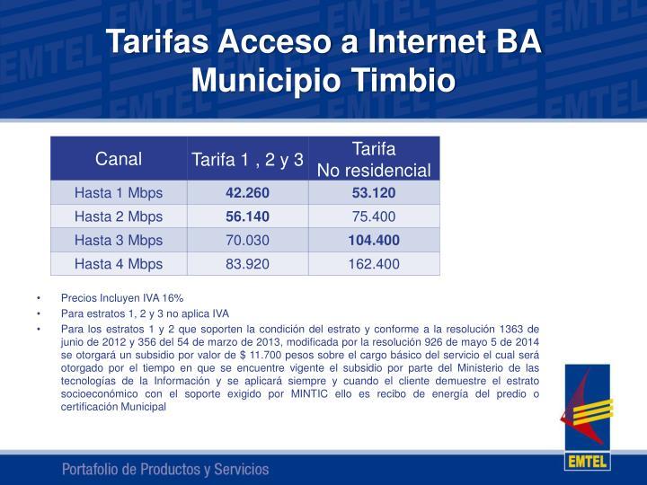 Tarifas Acceso a Internet BA Municipio Timbio