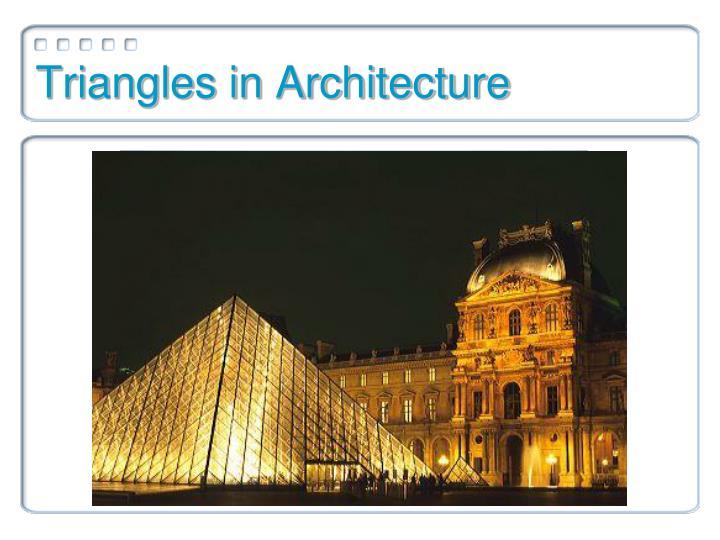 Triangles in Architecture