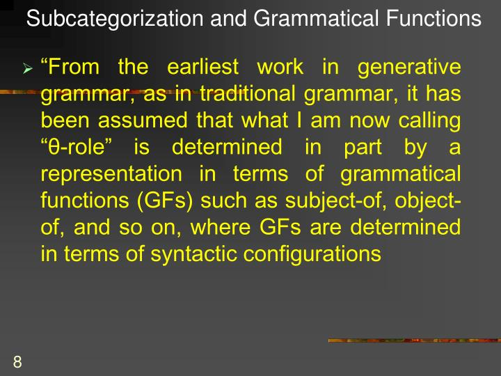 Subcategorization and Grammatical Functions