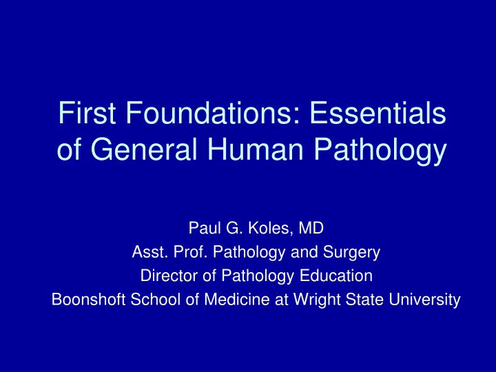 first foundations essentials of general human pathology n.