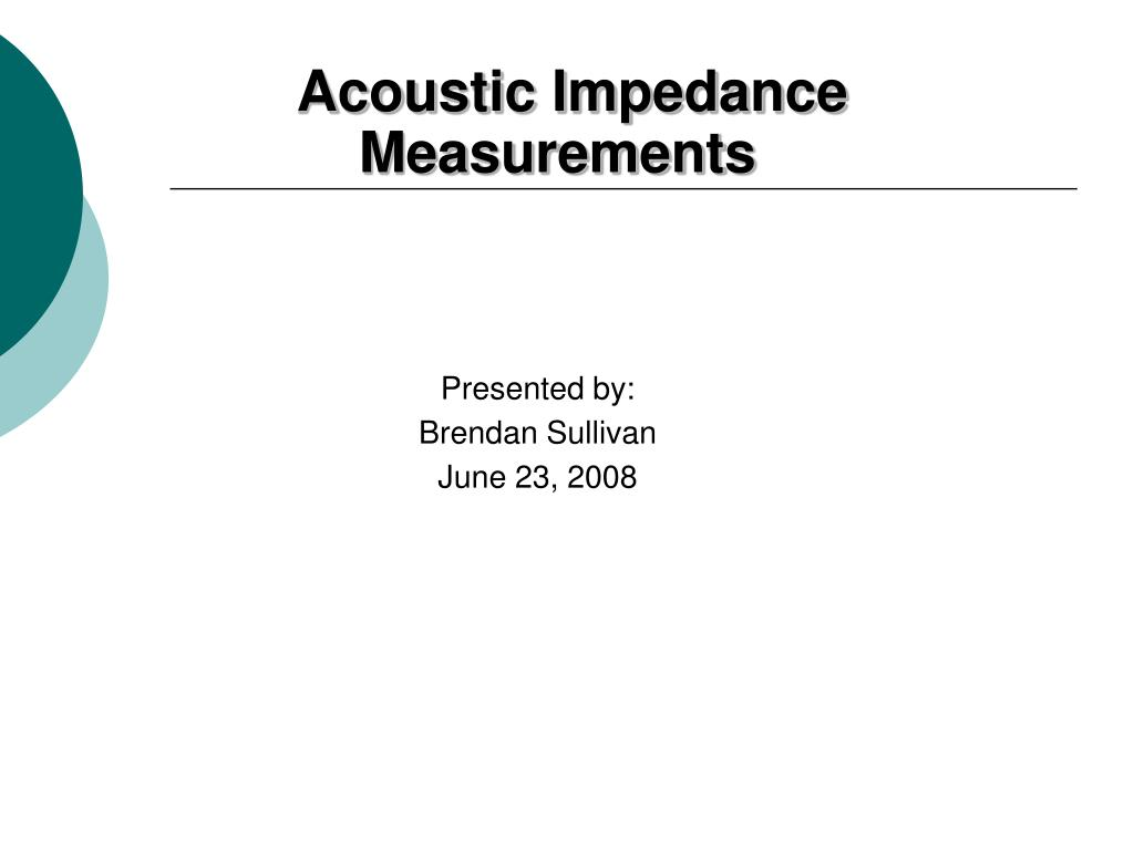 Ppt Acoustic Impedance Measurements Powerpoint Presentation Id Pin Electret Microphone Amplifier Circuit Schematic On Pinterest Id5725490