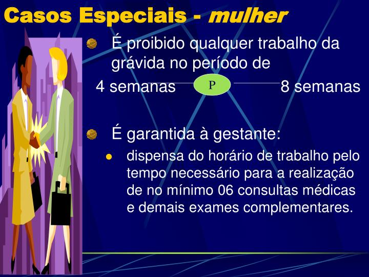 Casos Especiais -