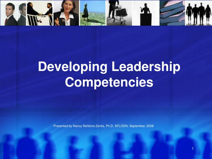 PPT Developing Leadership Competencies PowerPoint