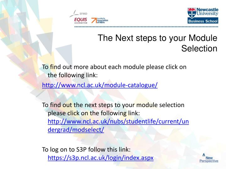 The Next steps to your Module Selection