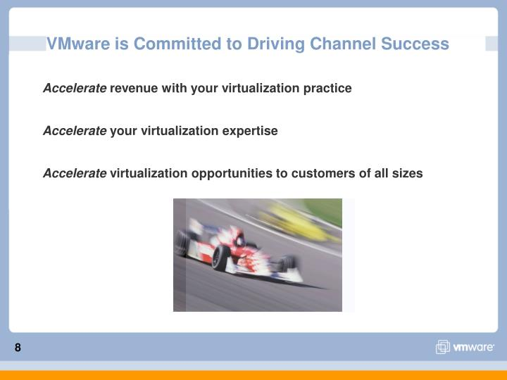 VMware is Committed to Driving Channel Success