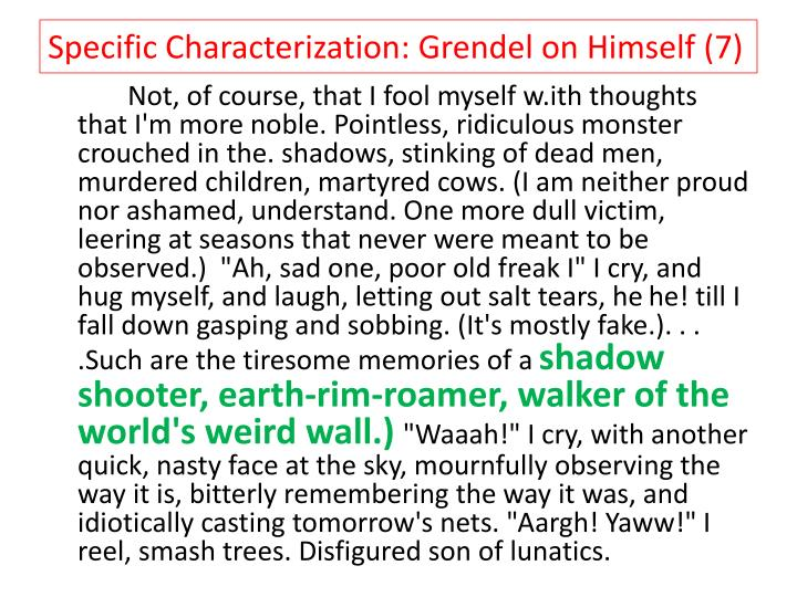 the characterization of grendel by john gardner Everything you ever wanted to know about character clues in grendel, written by  masters of this stuff just for you  grendel by john gardner.
