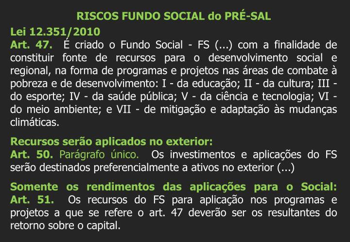 RISCOS FUNDO SOCIAL do PRÉ-SAL