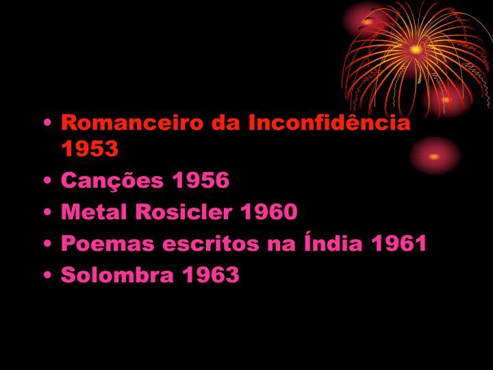 Romanceiro da Inconfidência 1953