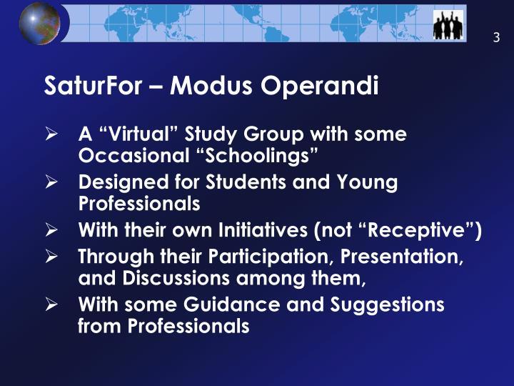 Saturfor modus operandi