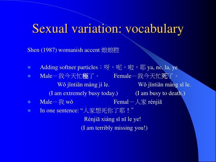 Sexual variation: vocabulary