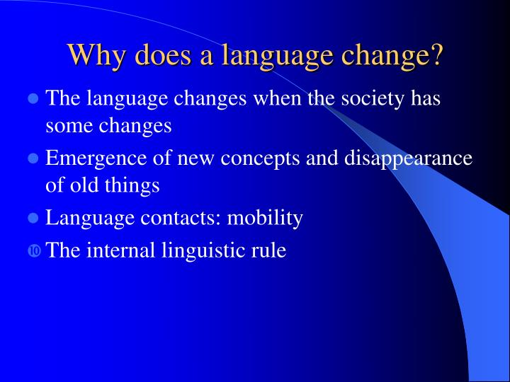 Why does a language change