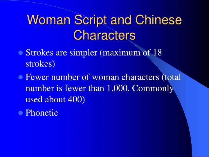 Woman Script and Chinese Characters