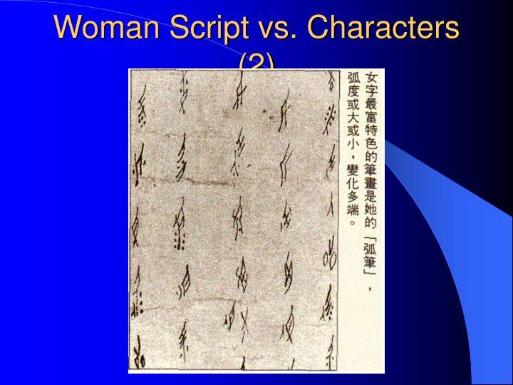 Woman Script vs. Characters (2)