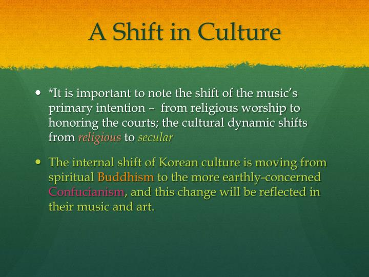 A Shift in Culture