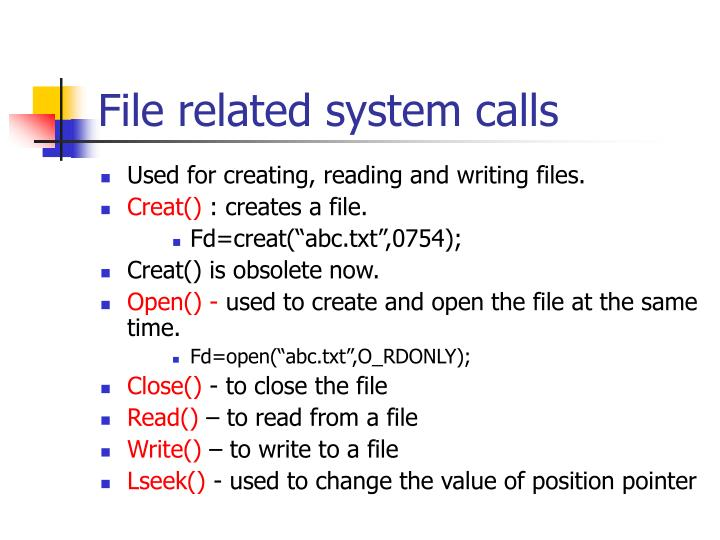 File related system calls