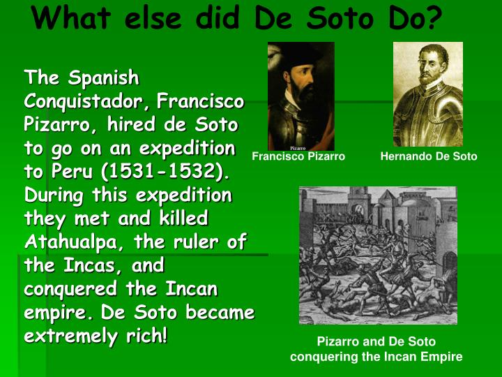 What else did De Soto Do?