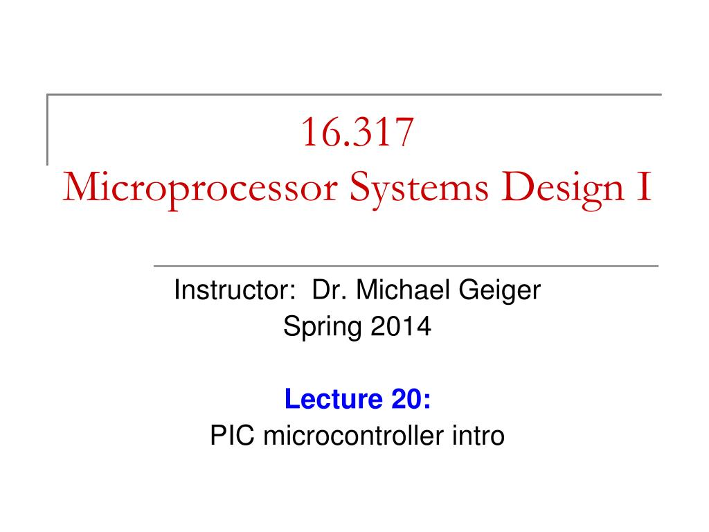 Ppt 16 317 Microprocessor Systems Design I Powerpoint Presentation Free Download Id 5728194
