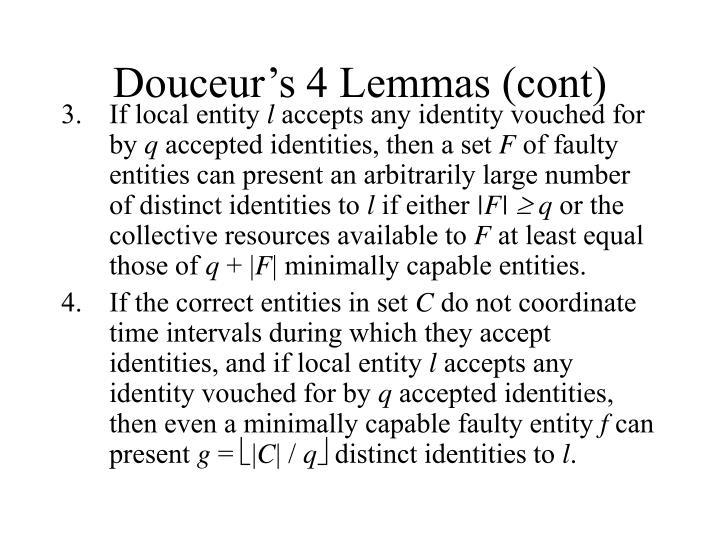 Douceur's 4 Lemmas (cont)