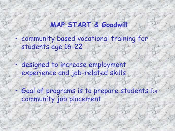 MAP START & Goodwill