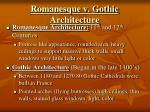 romanesque v gothic architecture