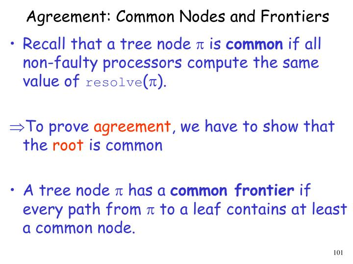 Agreement: Common Nodes and Frontiers