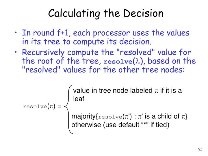 Calculating the Decision