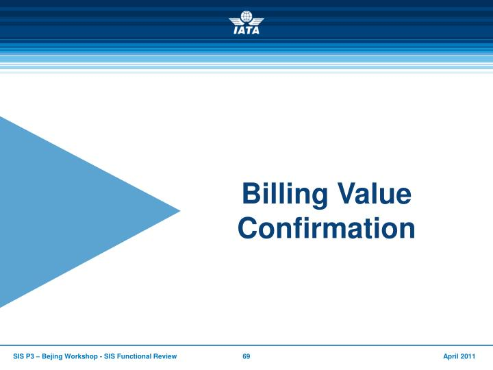 Billing Value Confirmation