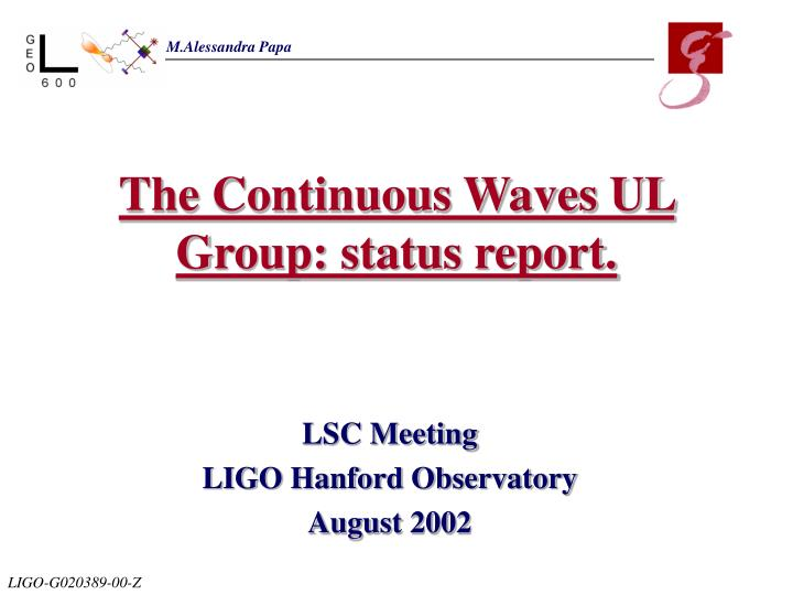 the continuous waves ul group status report n.