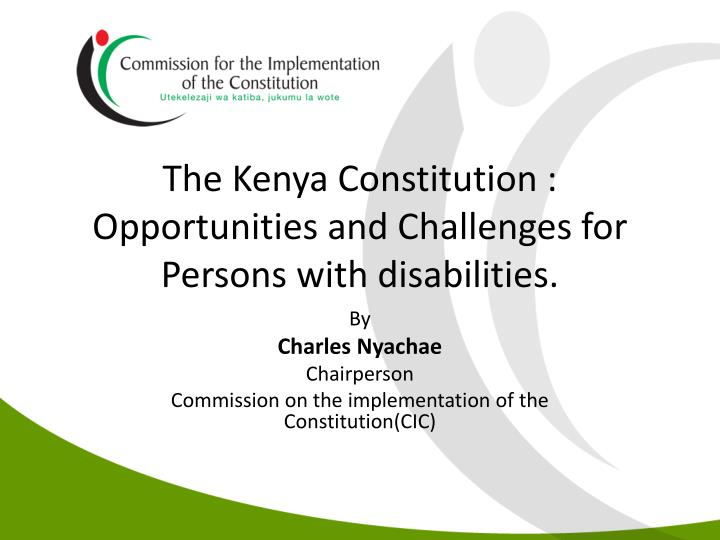 the kenya constitution opportunities and challenges for persons with disabilities n.