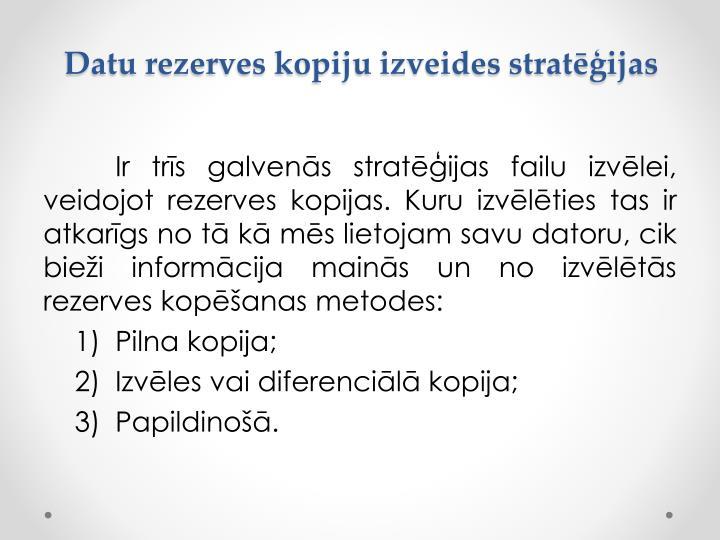 Datu rezerves kopiju izveides stratēģijas